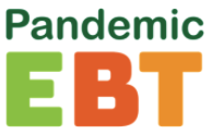 Information regarding Pandemic EBT (P-EBT)